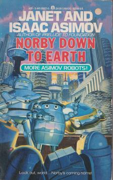 Isaac Asimov - Norby Down To Earth [antikvár]