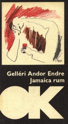 Gelléri Andor Endre - Jamaica rum [antikvár]