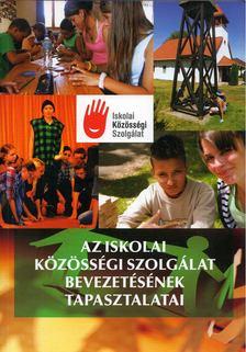 Bodó Márton - Az iskolai közösségi szolgálat bevezetésének tapasztalatai [antikvár]