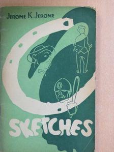 Jerome K. Jerome - Sketches [antikvár]