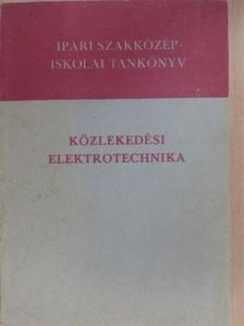 Fekete István - Közlekedési elektrotechnika [antikvár]