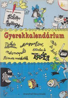 Fülöp György - Gyerekkalendárium [antikvár]