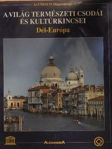 A világ természeti csodái és kultúrkincsei - Dél-Európa [antikvár]