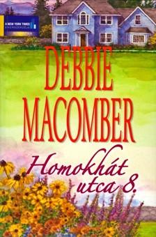 Debbie Macomber - Homokhát utca 8. [eKönyv: epub, mobi]