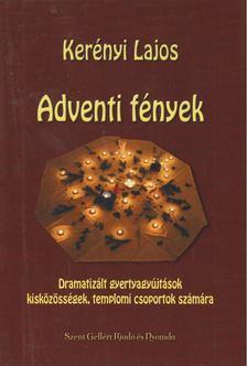 Kerényi Lajos - Adventi fények [antikvár]