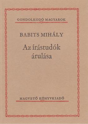 Babits Mihály - Az írástudók árulása [antikvár]