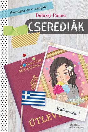 Balázsy Panna - Szandra és a csajok 2. - Cserediák
