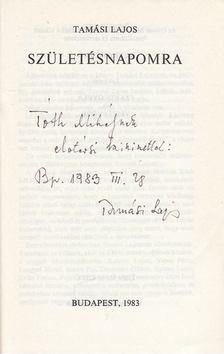 Tamási Lajos - Születésnapomra (dedikált) [antikvár]
