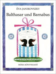JANIKOVSZKY ÉVA - Balthasar und Barnabas [eKönyv: epub, mobi]
