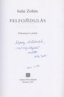 Iszlai Zoltán - Felfordulás (Dedikált) [antikvár]