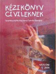 Dr. Gyepes Péter - Kézikönyv civileknek - CD-vel [antikvár]