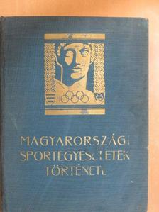 Csokonai Vitéz Mihály - Magyarországi sportegyesületek története [antikvár]
