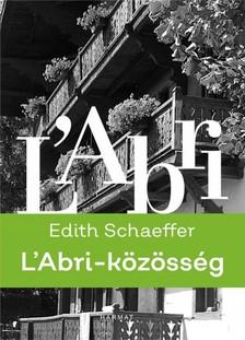 Edith Schaeffer - L'Abri-közösség [eKönyv: epub, mobi]