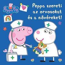 Peppa malac - Peppa szereti az orvosokat és a nővéreket!