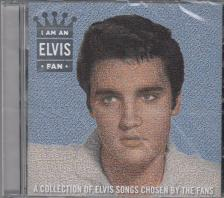 ELVIS PRESLEY - I AM AN ELVIS FAN CD