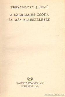 Tersánszky J. Jenő - A szerelmes csóka és más elbeszélések [antikvár]