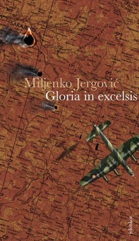 Miljenko Jergoviæ - Gloria in excelsis [eKönyv: epub, mobi]