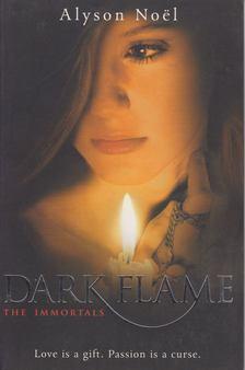 Alyson Noël - Dark Flame [antikvár]