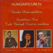 DANKÓ PISTA - HUNGARICUM IV. CD DANKÓ PISTA EMLÉKÉRE