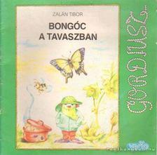 Zalán Tibor - Bongóc a tavaszban [antikvár]