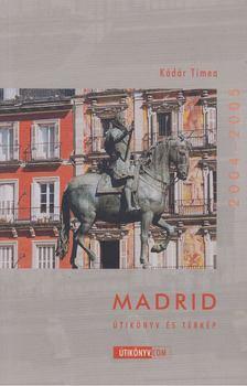 Kádár Tímea - Madrid 2004-2005 [antikvár]