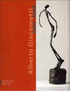 Bálványos Anna - Alberto Giacometti 1901-1966 [antikvár]