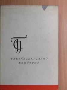 Tersánszky Józsi Jenő - Rekőttes [antikvár]