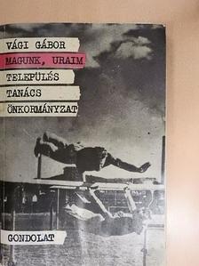 Horváth M. Tamás - Magunk, Uraim [antikvár]