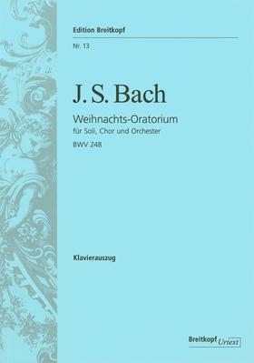 J. S. Bach - WEIHNACHTS-ORATORIUM BWV 248, KLAVIERAUSZUG