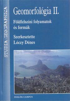 Lóczy Dénes - Geomorfológia II. [antikvár]