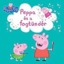 Peppa malac - Peppa és a fogtündér
