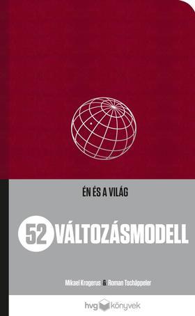 Mikael Krogerus-Roman Tschäppeler - 52 Változásmodell