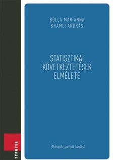 BOLLA MARIANNA-KRÁMLI ANDRÁS - Statisztikai következtetések elmélete [eKönyv: pdf]
