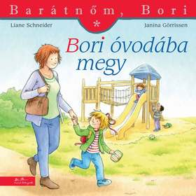 Liane Schneider - Annette Steinhauer - Bori óvodába megy - Barátnőm, Bori