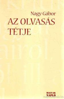 Nagy Gábor - Az olvasás tétje [antikvár]