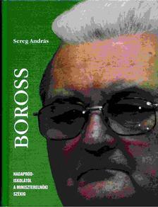 Sereg András - Boross [antikvár]