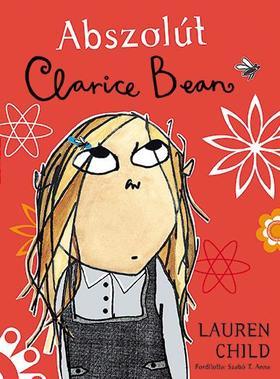 Lauren Child - Abszolút Clarice Bean