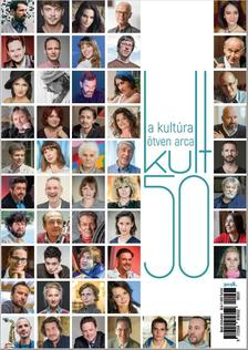 Kult50 - A kultúra 50 arca - 2018