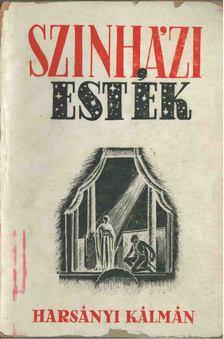 Harsányi Kálmán - Szinházi esték [antikvár]