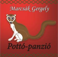 Marcsák Gergely - Pottó-panzió
