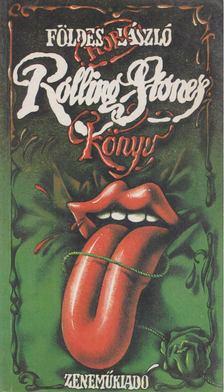 Földes László - Rolling Stones könyv [antikvár]