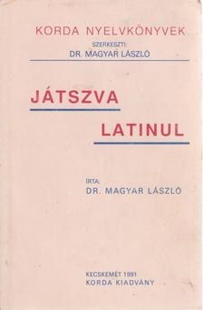 Magyar László - Játszva latinul [antikvár]