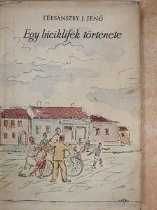 Tersánszky Józsi Jenő - Egy biciklifék története [antikvár]