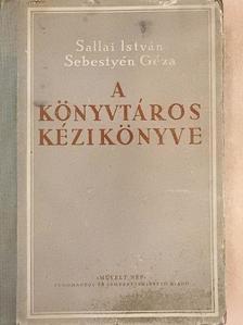 Sallai István - A könyvtáros kézikönyve [antikvár]