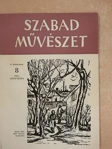 Bernáth Aurél - Szabad Művészet 1951. augusztus [antikvár]
