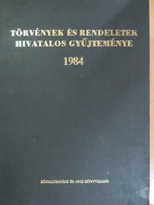 Törvények és rendeletek hivatalos gyűjteménye 1984. [antikvár]