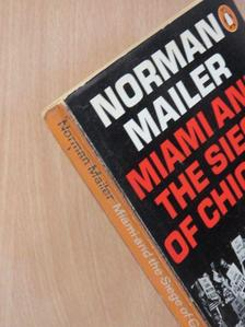 Norman Mailer - Miami and The Siege of Chicago [antikvár]