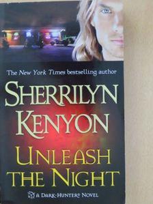 Sherrilyn Kenyon - Unleash the Night [antikvár]