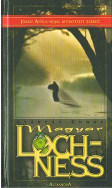 Gyárfás Endre - Magyar Lochness [antikvár]