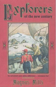 MILLS, MAGNUM - Explorers of the New Century [antikvár]